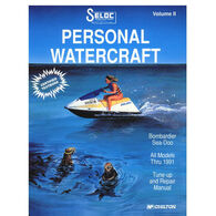 Seloc PWC Engine Maintenance And Repair Manual, Sea Doo & Bombardier '88-'91