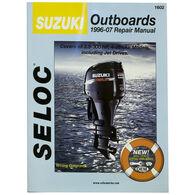 Seloc Marine Outboard Repair Manual for Suzuki '96 - '07