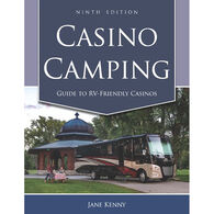 Guide to Camping Friendly Casinos, 9th Edition