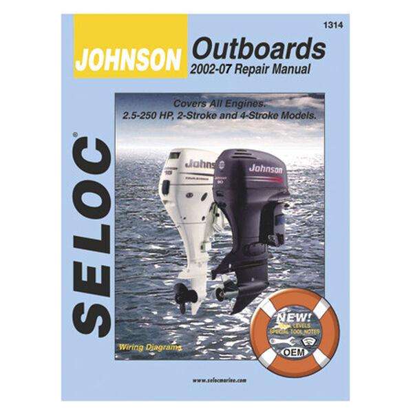 Seloc Marine Outboard Repair Manual for Johnson '02 - '07