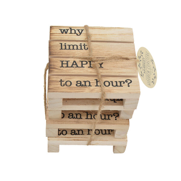 """Home Expressions """"Why Limit Happy to an Hour?"""" Paulownia Wood Coasters, Set of 4"""