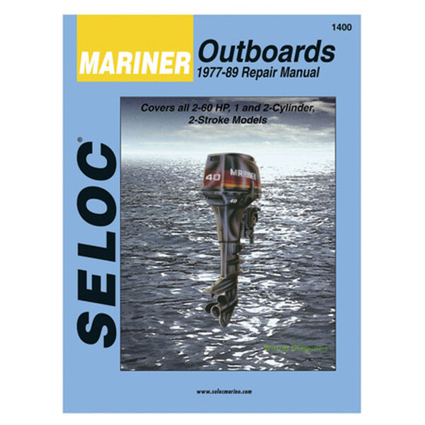 Seloc Marine Outboard Repair Manual for Mariner '77 - '89, 2-60 hp