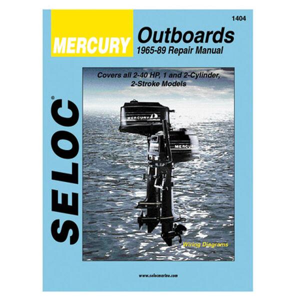 Seloc Marine Outboard Repair Manual For Mercury '65 - '89, 2-40 hp