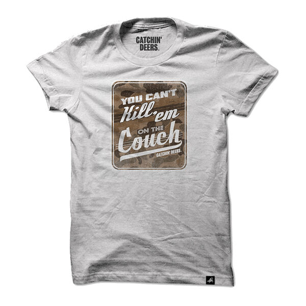 """Catchin' Deers """"Can't Kill 'em on the Couch"""" Tee"""