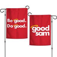 """Good Sam """"Be good. Do good."""" Garden Flag"""