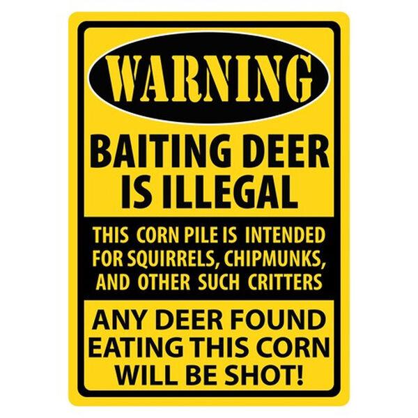 "Rivers Edge ""Warning- Baiting Deer"" Sign"