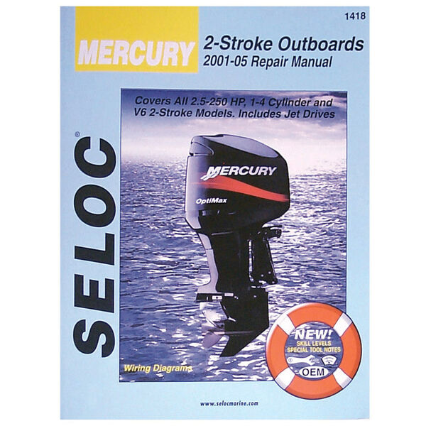 Seloc Marine Outboard Repair Manual for Mercury 2-Stroke Engines, '01-'14