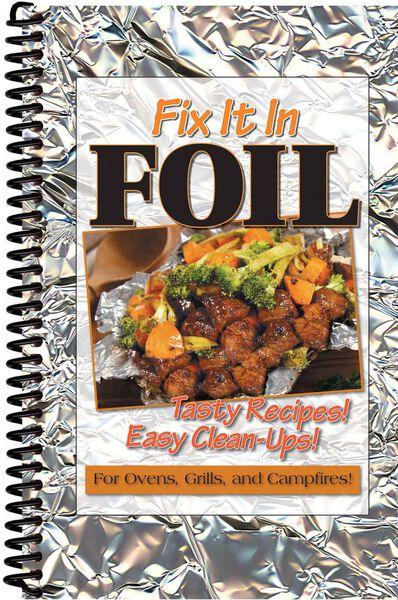 Fix It In Foil Cookbook