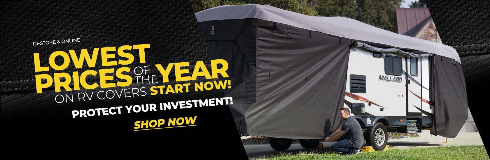 Lowest Prices of the year on RV Covers Start NOW!
