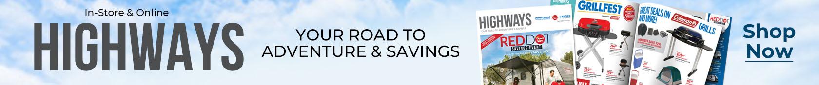 Highways - Your road to adventure & savings