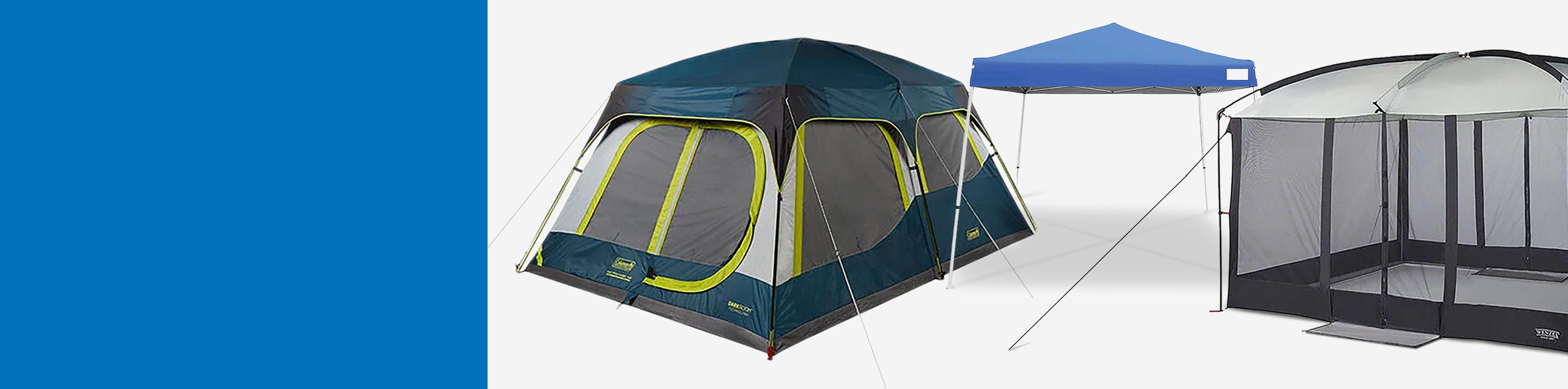 We've Got You Covered! Up to 30% off Tents, Canopies & Shelters